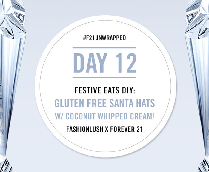 fashionlush, forever 21, holiday recipes