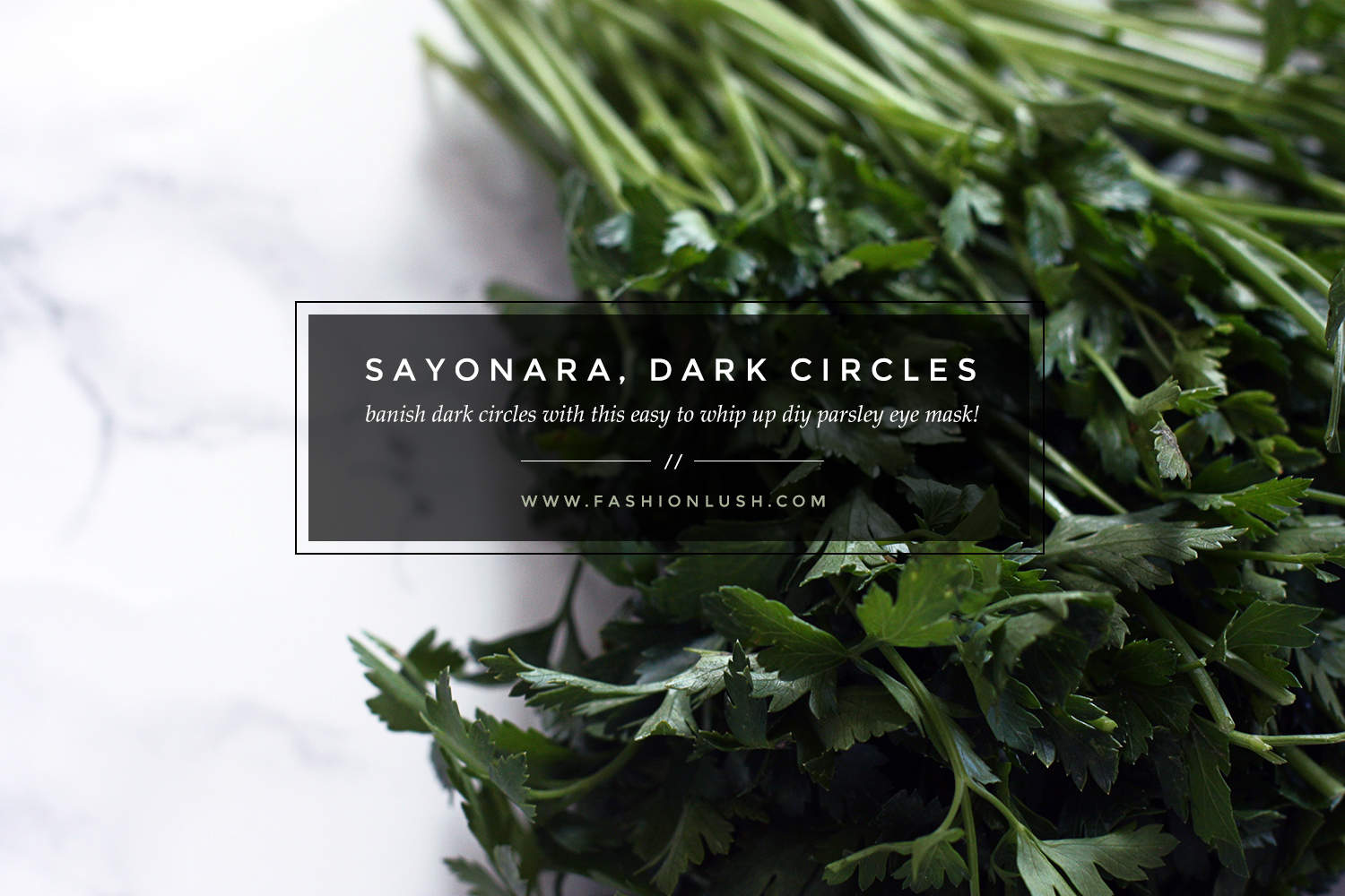 fashionlush, diy dark circle mask, natural skincare diy